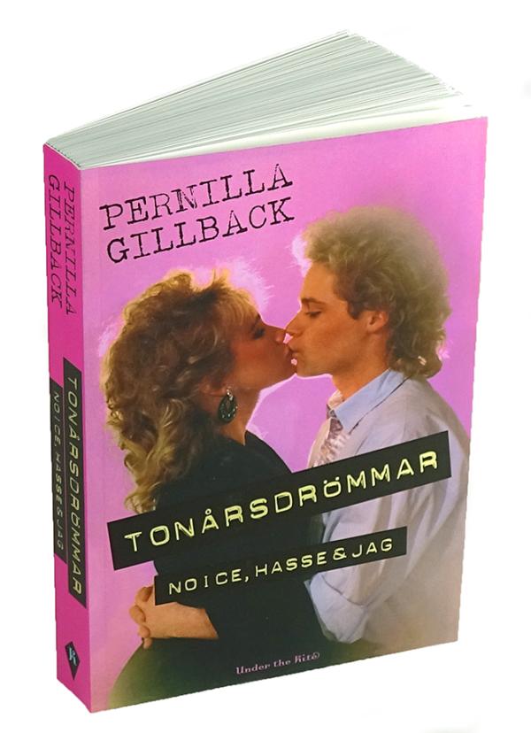 Bokomslag till Tonårsdrömmar - Noice, Hasse & jag